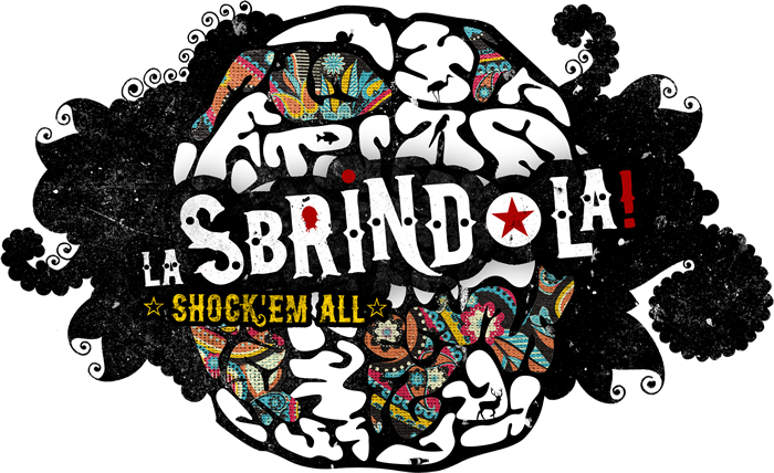 LA SBRINDOLA ☆ shock' em all ☆